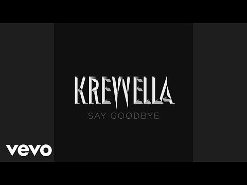krewella-say-goodbye-audio-krewellamusicvevo