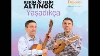 KERİM & SELİM ALTINOK - Potpori