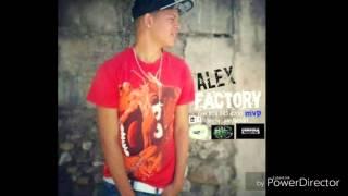 Alex factory mvp (yo soy su love mantenio)