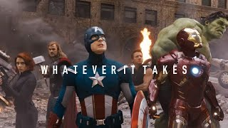 Avengers || Whatever It Takes