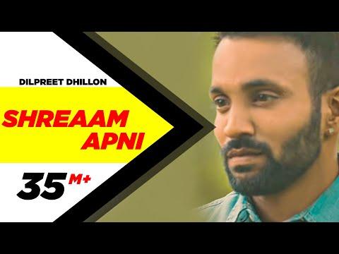 Shreaam Apni Lyrics - Dilpreet Dhillon | Punjabi Romantic Song