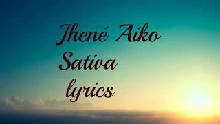 JHENE AIKO    Sativa    lyrics