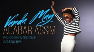 Vanda May - Acabar Assim   |   Audio   |   Kizomba