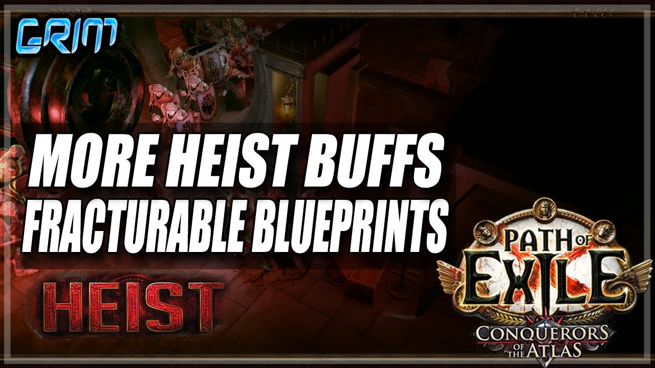 Grimro - [PoE 3.12] More Heist Buffs! This Is Getting Insane