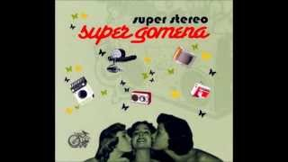 Super Stereo - Katestramenos