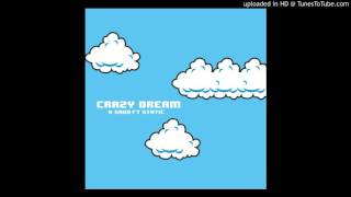 Crazy Dreams (Static ft. K Savo)