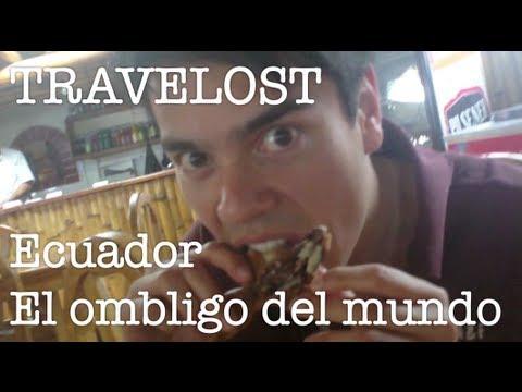 TRAVELOST Ecuador – El ombligo del mundo