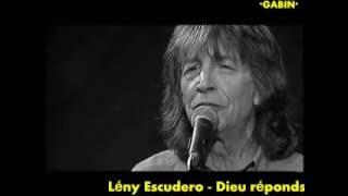Lény Escudero - Dieu réponds-moi