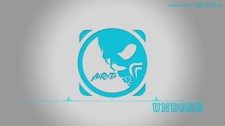 Undone by Otto Wallgren - [Pop Music]