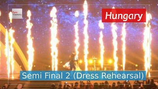 Hungary Eurovision 2017 - Origo (Semi Final 2 Dress Rehearsal, Live in 4K) - Joci Pápai