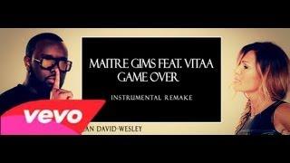 Maitre Gims feat. Vitaa - Game Over instrumental avec parole [Karaoké]