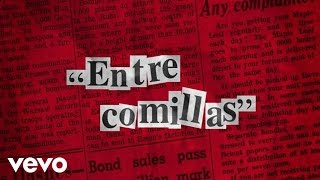 José Madero - Entre Comillas (Lyric Video)