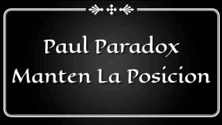 Paul Paradox - Manten La Posesión - (resubido)