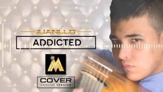 Addicted - Maluma (cover) JUANLLO