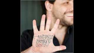 António Zambujo - O Que é Feito Dela