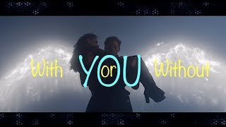 With or Without You - Luce & Daniel - Fallen