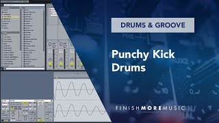 Ableton Tutorial - Punchy Kick Drums