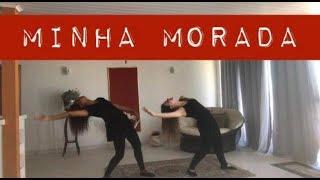 Minha morada - Isadora Pompeo - Coreografia