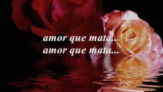 Alvaro Torres - Amor Que Mata (lyrics)