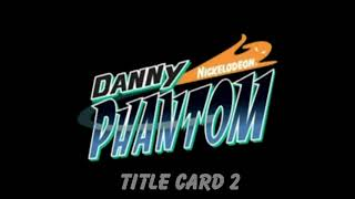 Danny Phantom Title Card Musics