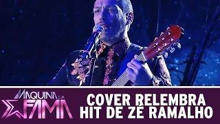 Máquina da Fama (07/09/15) - Cover relembra hit de Zé Ramalho