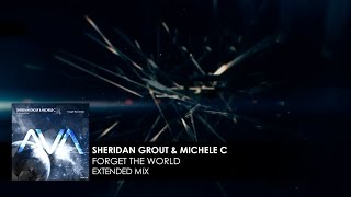 Sheridan Grout & Michele C - Forget The World (Official Lyric Video)