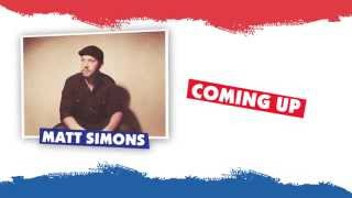 Matt Simons coming up