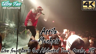 Attila - Moshpit Live from Let's Get Abducted Tour Omaha
