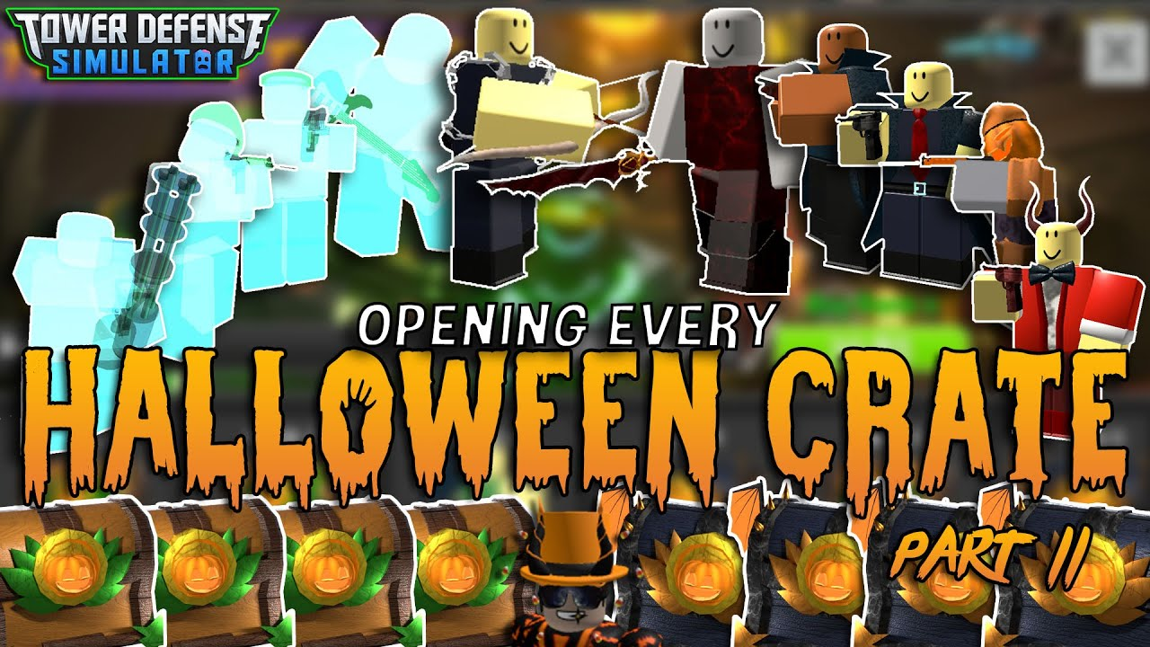 JustHarrison - Opening EVERY CRATE in the PART 2 Battlepass (Halloween 2020) - Tower Defense Simulator - ROBLOX