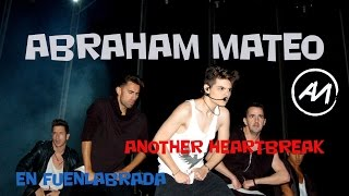 ABRAHAM MATEO - ANOTHER HEARTBREAK  |  FUENLABRADA 14/09/2015