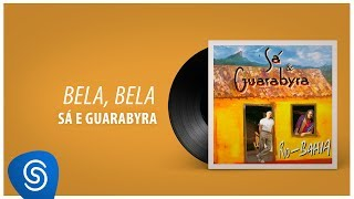 "Sá & Guarabyra - Bela, Bela (Álbum ""Rio-Bahia"") [Áudio Oficial]"