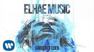 ELHAE - Garden of Eden