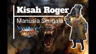 Kisah Roger: Manusia Serigala