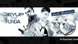 DJ Eyup feat. Funda - Hadi Bakalim (Teaser)