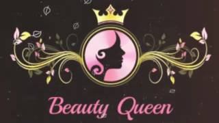 Beauty Queen - Produced By DJ Triumph