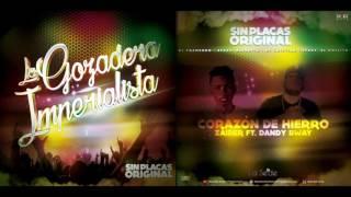 Corazón de hierro - Zaider ft. Dandy Bway (ORIGINAL) Sin Placas