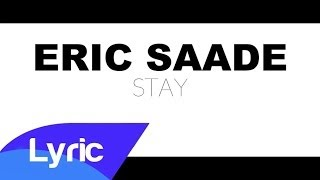 Eric Saade - Stay (Lyric Video)