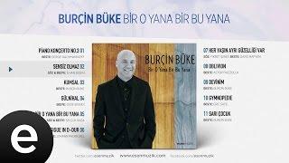 Sensiz Olmaz (Burçin Büke feat. İlhan Şeşen) Official Audio #sensizolmaz #burçinbüke