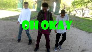 Oh Okay (Official Dance Video)