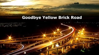 Elton John - Goodbye Yellow Brick Road Legendado Tradução