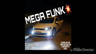 Mega Funk Dezembro (Dj Kauan Sc)