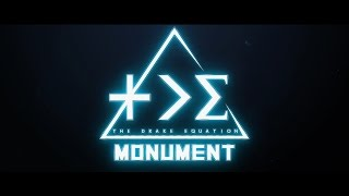 The Drake Equation - Monument (OFFICIAL LYRIC VIDEO)