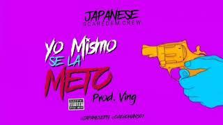 Japanese - Yo Mismo Se La Meto | Audio Oficial