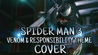 Spider Man 3 - VENOM Theme Cover | Responsibility theme Cover ( Christopher Young )