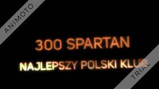 300 SPARTAN   - Najlepszy polski klub | Liga Ultras | Przeszłość