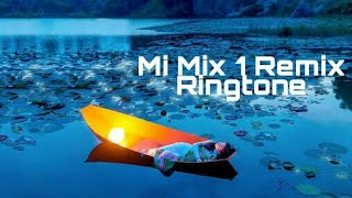 Mi Mix 1 Remix Ringtone (Xiaomi)