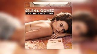 Let Me Love You | Selena Gomez ft. Justin Bieber Official Lyric Video