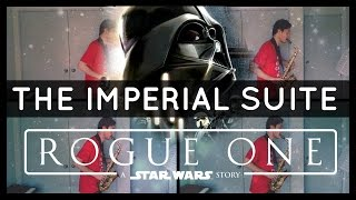 The Imperial Suite - Rogue One: A Star Wars Story (Alto Sax Quartet) w/Sheet Music