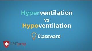 Hypoventilation and Hyperventilation - EMTprep.com