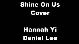 Hannah Reggae - Shine On Us Cover